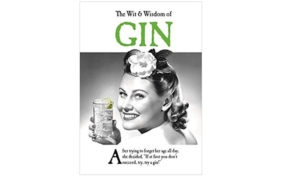 The Wit and Wisdom of Gin Book xx