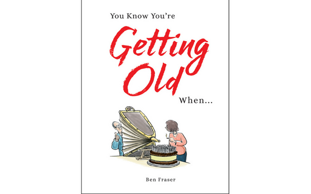 You know you're getting old when... Book