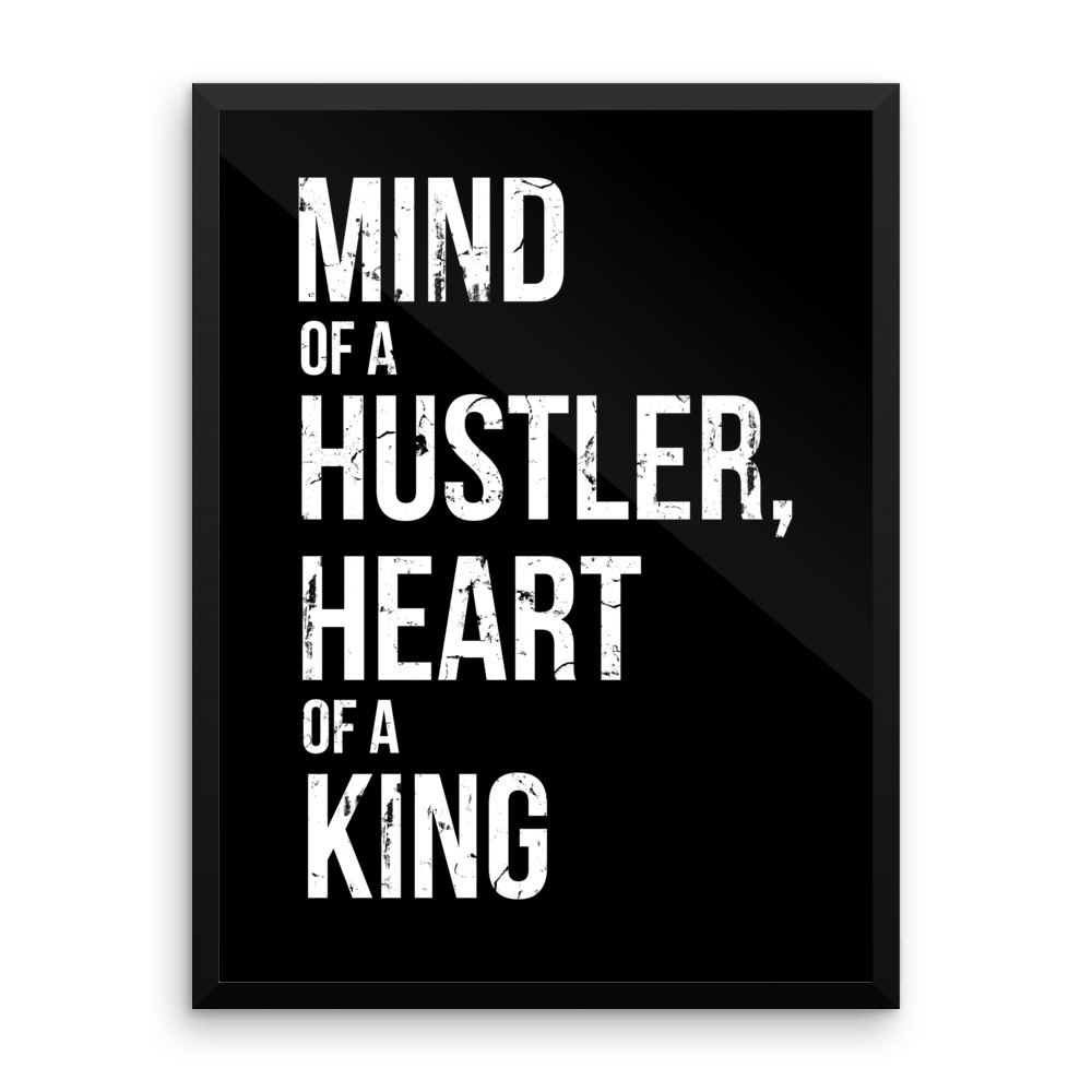 'Mind of a Hustler, Heart of a King' Design | Black