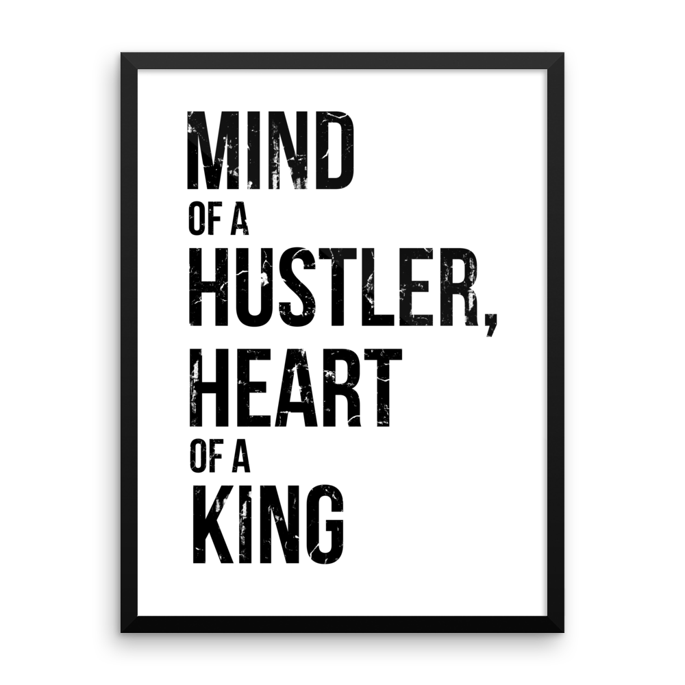 'Mind of a Hustler, Heart of a King' Design | White