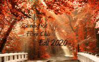 Fiber Club FALL 2020 Edition Spinning Club Kits ~ Sept, Oct, Nov 2020