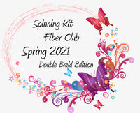 Fiber Club DOUBLE BRAID Spring 2021 Edition Spinning Club Kits ~ March, April & May 2021