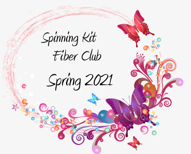 Fiber Club Spring 2021 Edition Spinning Club Kits ~ March, April & May 2021