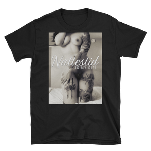 "Unisex ""Nattestid Is My Girl"" Tee by Nattestid"