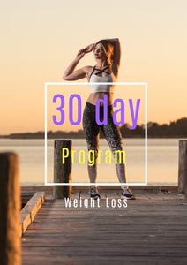 Weight Loss: 30 day program