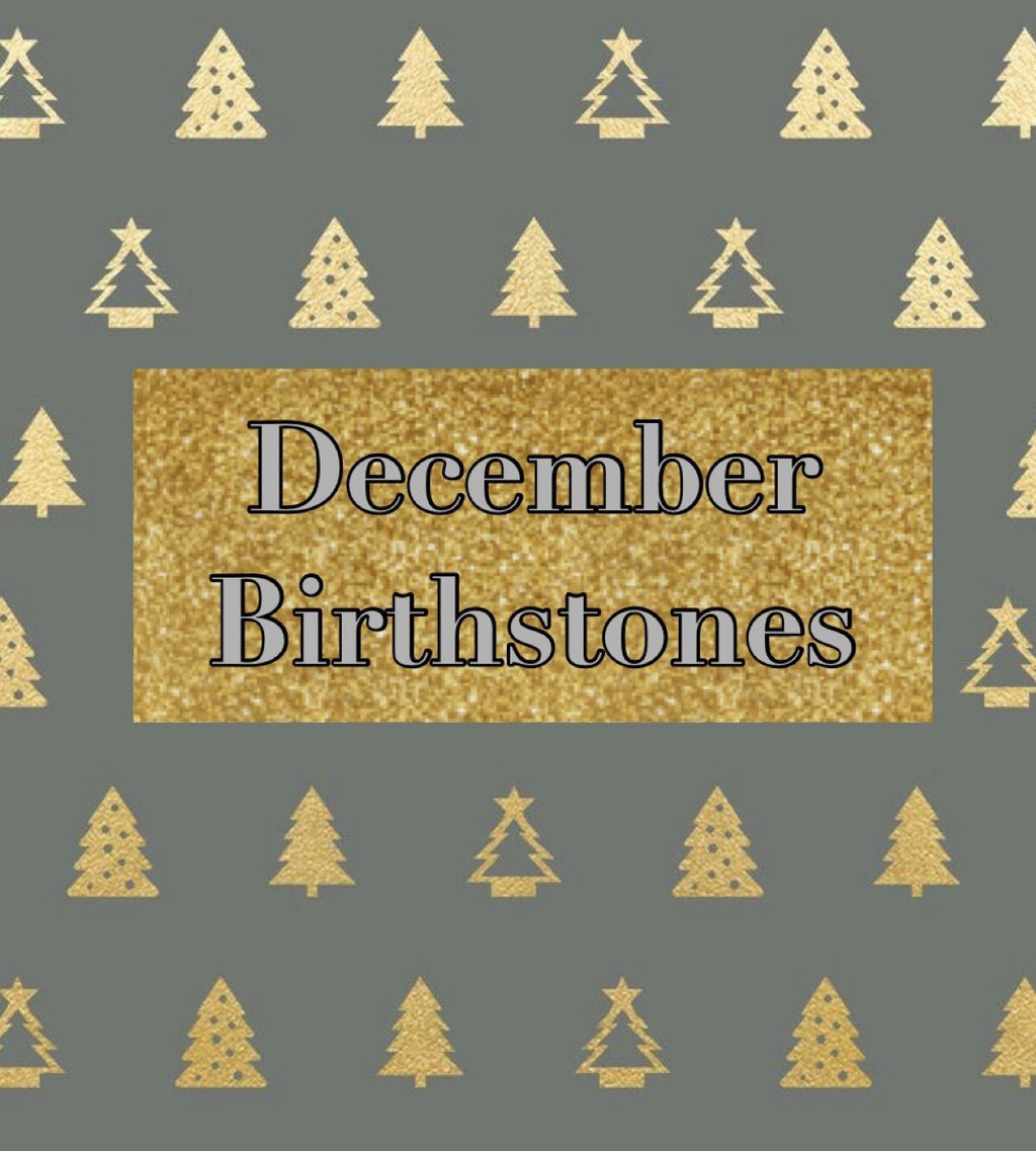 December Birthstones