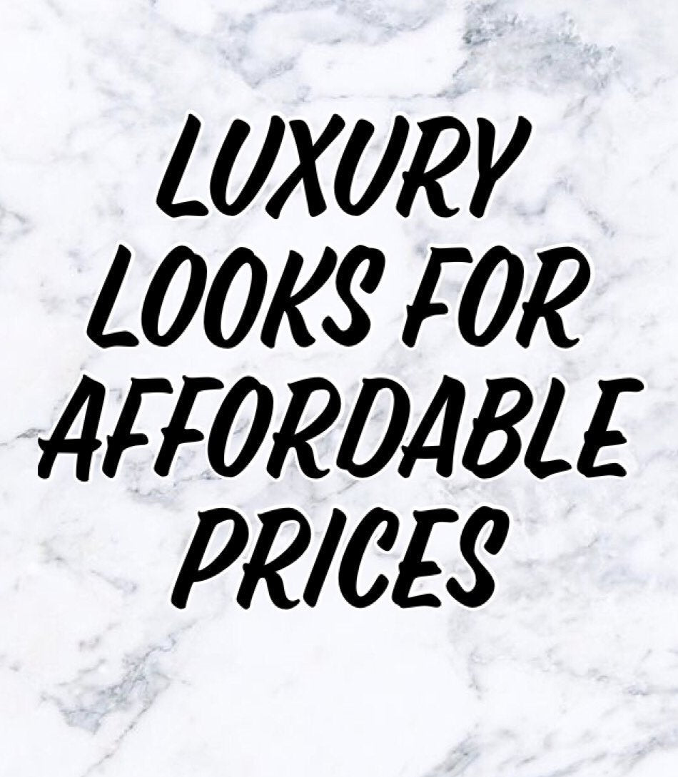 Luxury Looks for Affordable Prices