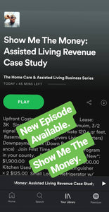 Show Me The Money: Assisted Living Revenue Case Study (Podcast)