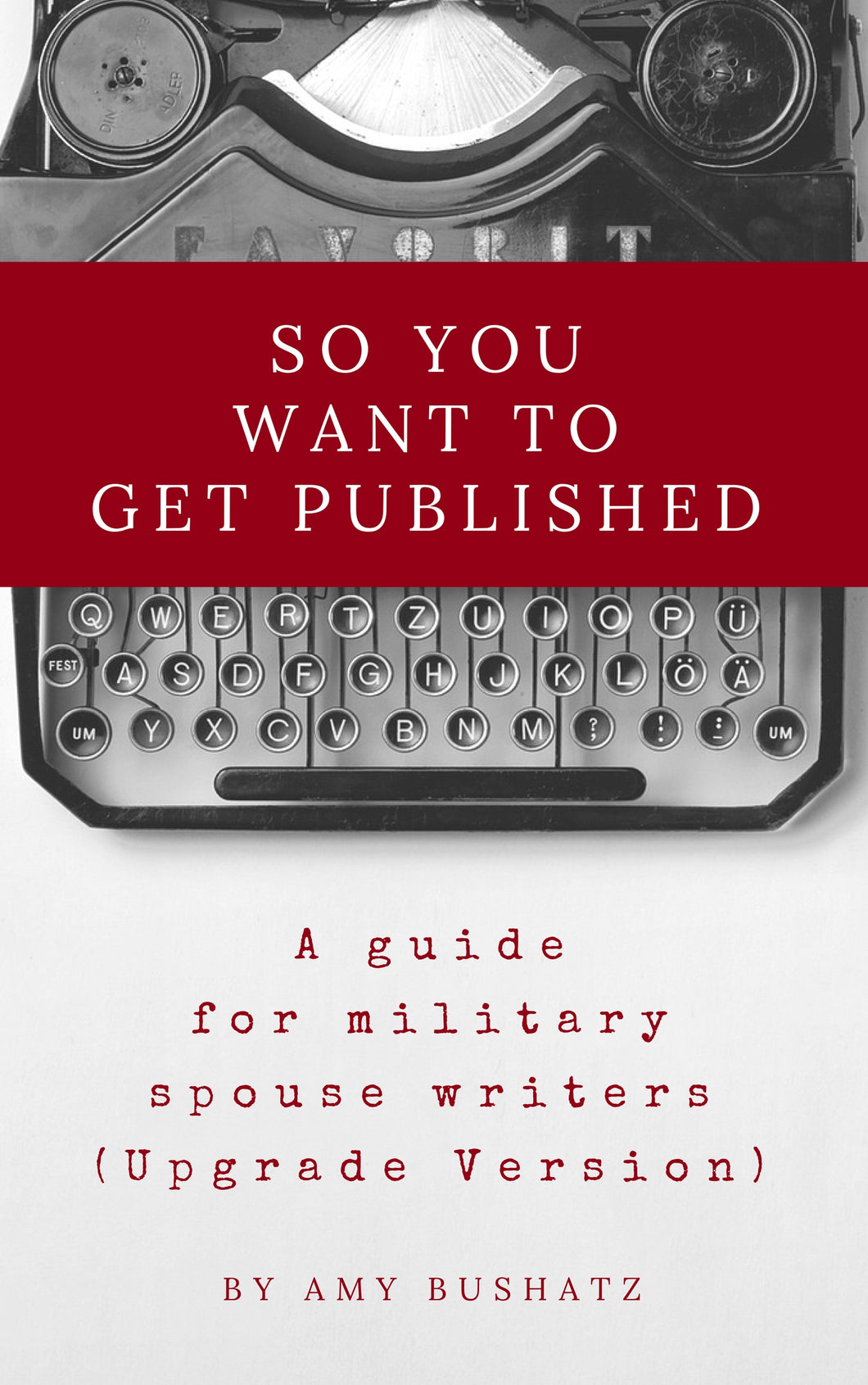 Ebook: So You Want to Get Published (Upgrade)