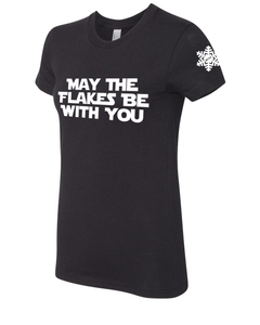 May The Flakes Be With You Ladies' Short Sleeve Shirt