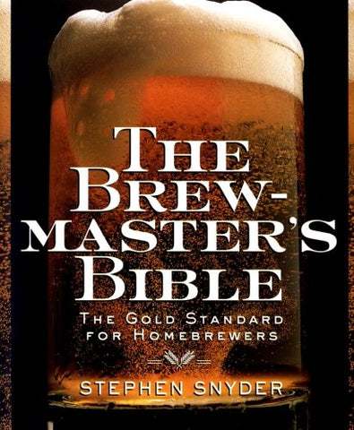 The Brewmaster's Bible - Snyder