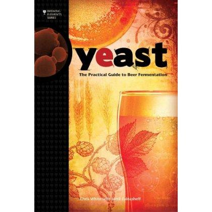 Yeast: The Practical Guide To Fermentation