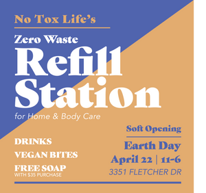 Zero Waste Refill Station Soft Opening