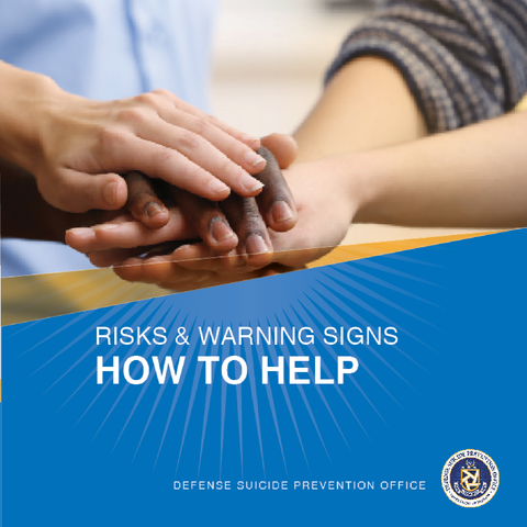 Risk & Warning Signs, How to Help - High Resolution
