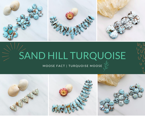 Moose Fact: Sand Hill Turquoise And Its Origin