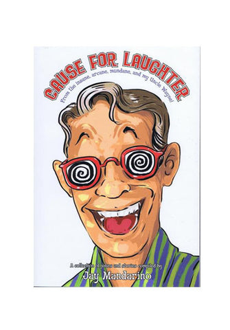 Jay Mandarino – Cause for Laughter