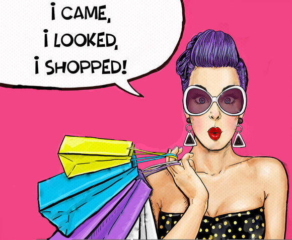 Popart Woman Wearing a Polka Dot Top and Sunglasses Holding Shopping Bags Saying I Came, I Looked, I Shopped!