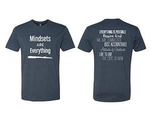 Mindsets Are Everything T-Shirt- Indigo