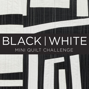 Black & White Mini Quilt Challenge - Call for Entries
