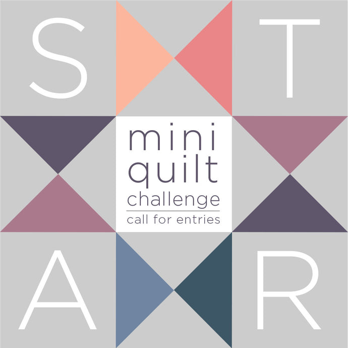 Star Mini Quilt Challenge - Call for Entries