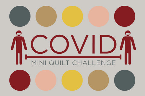 Covid Mini Quilt Challenge with Curated Quilts