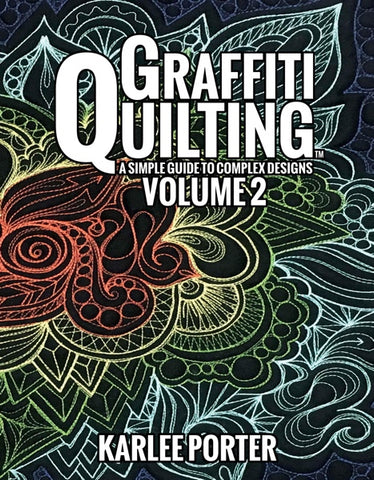 Graffiti Quilting: Volume 2 by Karlee Porter
