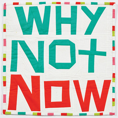 Why Not Now by Sarah Fader @YoRebelWoman