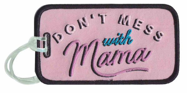 Don't Mess With Mama Luggage Tags