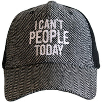 Can't People Today Hat