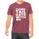 """Come Tail Gate With Me"" Men's Short Sleeve T-Shirt"
