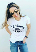 Graphic Tee - Lauging Is My Cardio