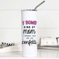 F Bomb Mom Travel Cup