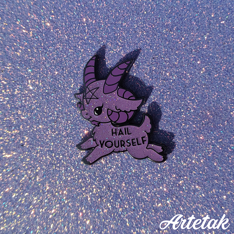 Hail Yourself Enamel Pin