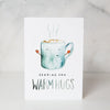Warm Hugs Greeting Card