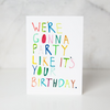 Party Like It's Your Birthday Greeting Card