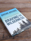 Brené Brown's Braving the Wilderness - Signed Copy