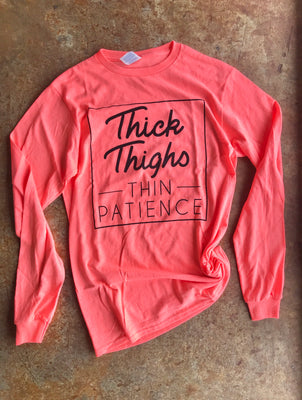 Thick Thighs Long Sleeve- Neon Coral