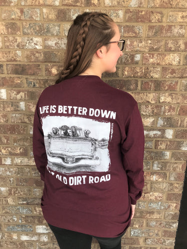 Old Dirt Road- Long Sleeve Maroon