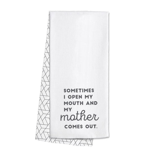 Swig Life Grey Barware Sometimes My Mother Comes Out Tea Towel