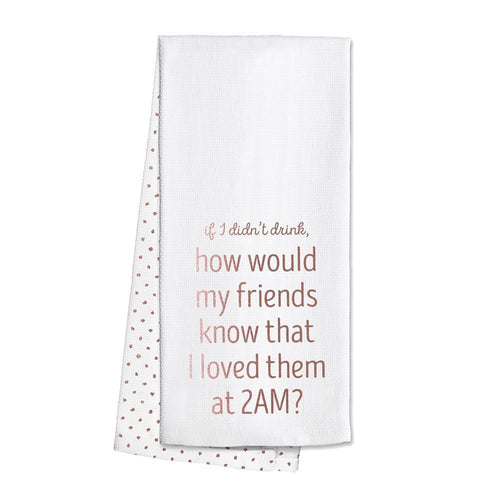 Swig Life Rose Gold Barware Love Friends at 2 AM Tea Towel