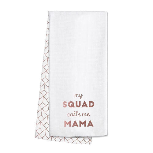Swig Life Rose Gold Barware My Squad Calls me Mama Tea Towel