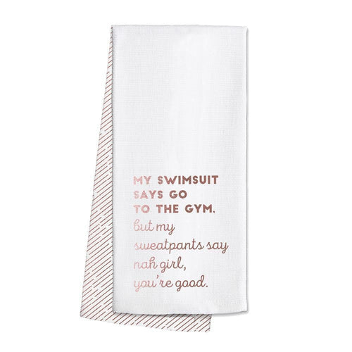 Swig Life Rose Gold Barware Nah Girl, You're Good Tea Towel
