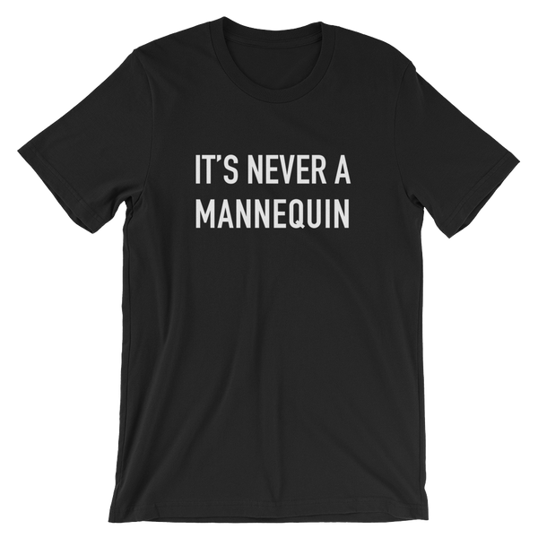 Never a Mannequin
