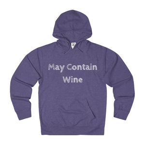 May Contain Wine - Unisex Hoodie