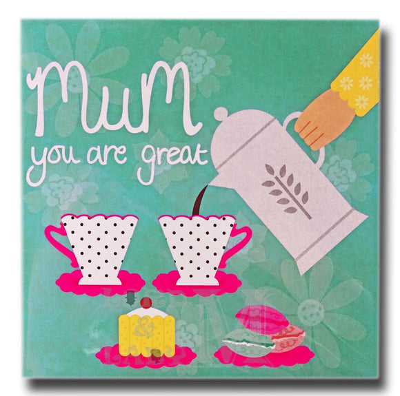 14cm - Mum You Are Great - Coffee And Cake - MML