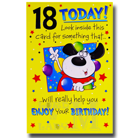23cm - 18 Today! Look Inside This Card For ... - E