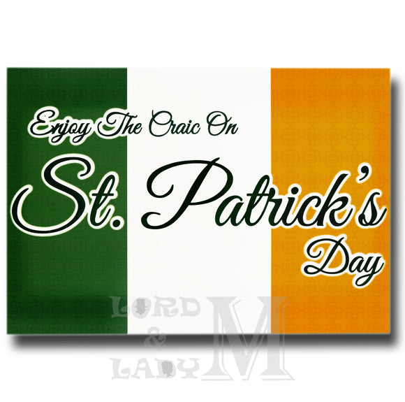 13cm - Enjoy The Craic On St. Patrick's Day - BGC