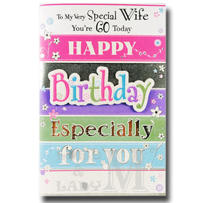 23cm - To My Very Special Wife Your 60 Today - BGC