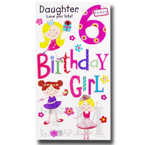 23cm - Daughter, Love You Lots 6 Today - GH