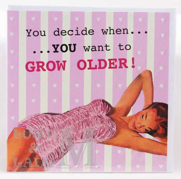 15cm - You Decide When You Want To Grow Older